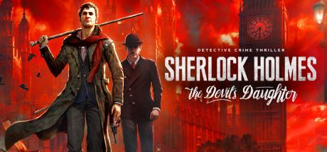 Sherlock Holmes: The Devil's Daughter (Steam key/ RU)